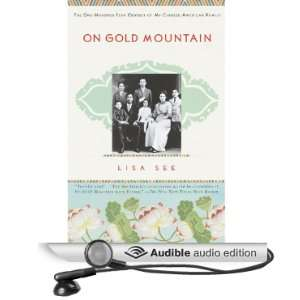 Mountain The One Hundred Year Odyssey of My Chinese American Family