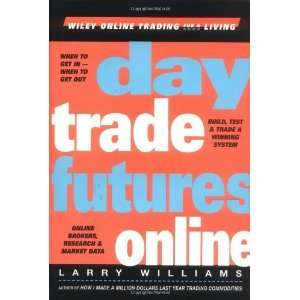 Wiley Online Trading for a Living) [Hardcover] Larry Williams Books