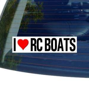 I Love Heart RC BOATS   Window Bumper Sticker Automotive