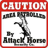 Caution Attack Horse Sign   Many Horse & Farm Animals