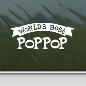 Worlds Best Poppop White Sticker Car Vinyl Window Laptop